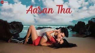 Aasan Tha - Official Music Video | Harshit, Richa, Abhishek & Amisha | Shubham Sarkar | Vivek Dixit