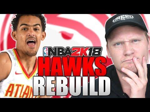 TRAE YOUNG ATLANTA HAWKS REBUILD! NBA 2K18