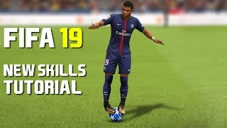FIFA 19 NEW SKILLS TUTORIAL | PS4 and Xbox