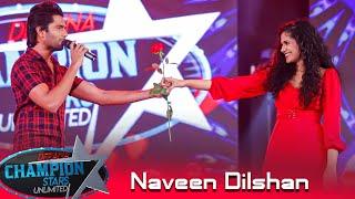 Eka Wasanthayaka (එක වසන්තයක) - Naveen Dilshan | Derana Champion Stars Unlimited Thumbnail