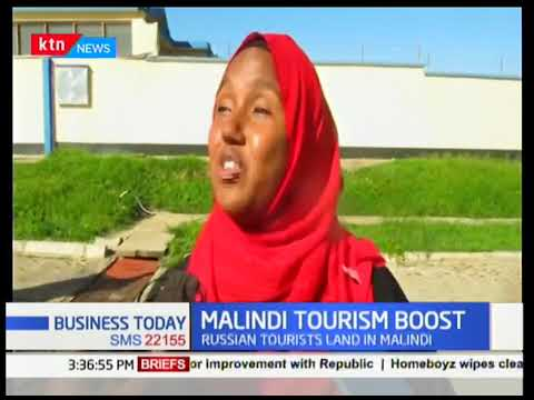 Malindi tourism circuit receives tourists from Russia | Business Today
