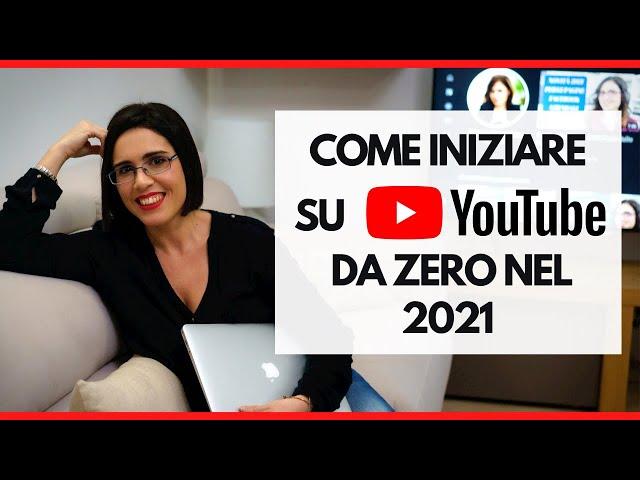 Come iniziare su Youtube nel 2021