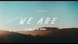 Sex Whales, Jo Cohen - We Are Lyrics