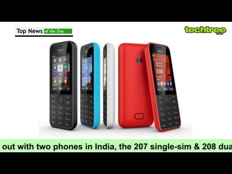 Nokia launches 207 & 208 mobile phones - Top News (3rd July)