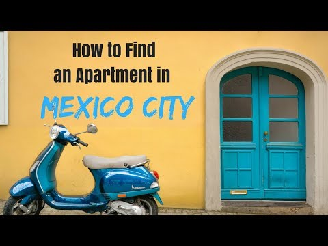 How to Find an Apartment in Mexico City