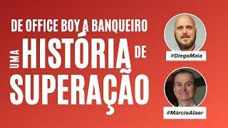 De office boy a banqueiro | Mentoria com Diego Maia e Marcio Alaor, Vice-Presidente do Banco BMG