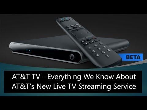 AT&T TV - Everything We Know About AT&T's New Live TV Streaming Service