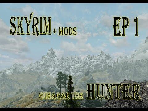 Skyrim: Gunagar the Hunter Ep 1 Welcome to Skyrim