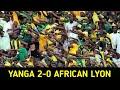 Yanga Onfire! Makambo Noma,Wainyuka African Lyon 2-0 CCM Kirumba Mwanza