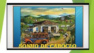 SONHO DE CABOCLO*****TIÃO DO CARRO & SANTAREM**MUSICA DE ADEMAR BRAGA / TIÃO DO CARRO