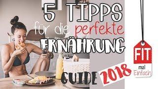 Die BESTE Ernährungsweise - 5 Tipps zum dauerhaften Erfolg - Beste Diät?!