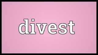 Divest Meaning