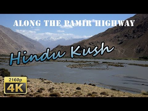 From Khorog To Eshkashem (Wakhan Valley) - Tajikistan 4K Travel Channel