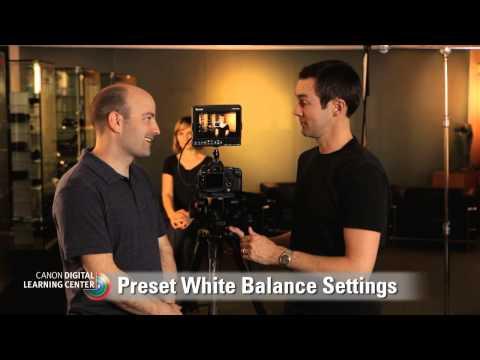 Canon EOS HD Video Tutorials: White Balance