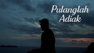 Download DPLUST - PULANGLAH ADIAK (COVER)