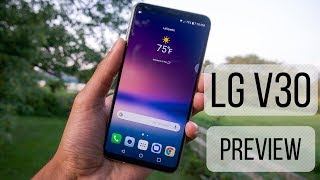 LG V30 Preview: do we even need the G6 now?