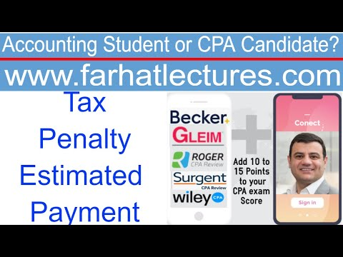 taxpayer-penalties-|-failure-to-pay-estimated-taxes-|-cpa-exam-reg-|-income-tax-course