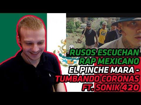 RUSSIANS REACT TO MEXICAN RAP  El Pinche Mara  Tumbando Coronas Ft Sonik 420  REACTION