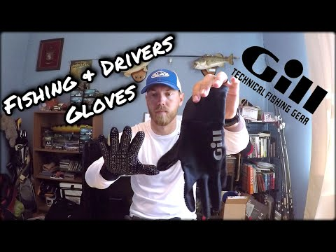 Gill Gloves - Best Fishing And Drivers Gloves