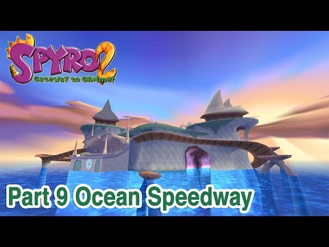 Spyro 2 - Part 9: Ocean Speedway | [Widescreen HD]