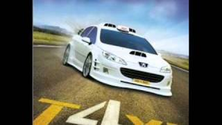 Download TAXI 4- Soundtrack Mp3 and Videos