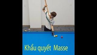 Học bida với Lê Khiêm - Masse không khó lắm đâu - Các khẩu quyết tối thượng khi chơi bida