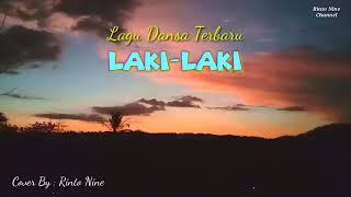 LAKI-LAKI (cover) Rinto Nine Lagu Dansa Terbaru