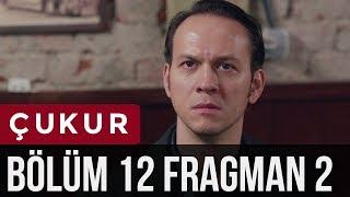 Çukur 12. Bölüm 2. Fragman