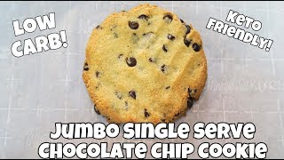 Jumbo Single Serve Keto Chocolate Chip Cookie | EASY KETO LOW CARB DESSERT