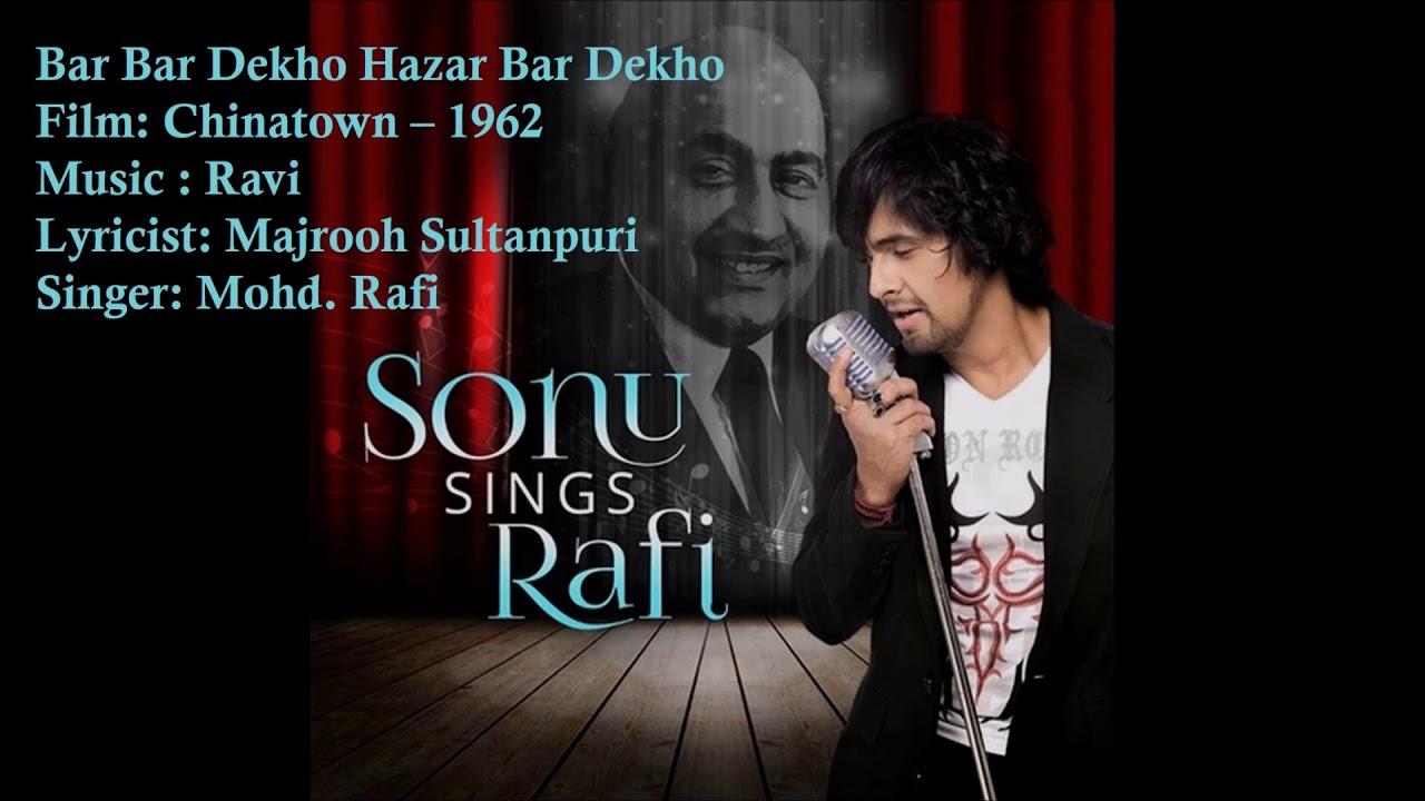 Download Bar Bar Dekho Hazar Bar Dekho | Mohd. Rafi | Ravi | Majrooh Sultanpuri | Chinatown - 1962