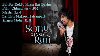 Video Bar Bar Dekho Hazar Bar Dekho | Mohd. Rafi | Ravi | Majrooh Sultanpuri | Chinatown - 1962 download MP3, 3GP, MP4, WEBM, AVI, FLV Juli 2018