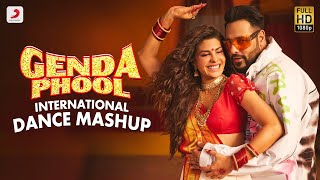 Genda Phool - International Dance Mash Up | Badshah | Jacqueline Fernandez | Payal Dev