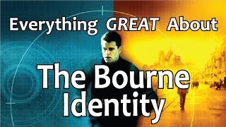 Everything GREAT About The Bourne Identity!