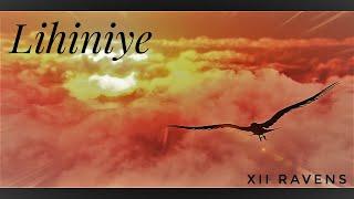 Lihiniye - Twelve Ravens (Official Animated Lyric Video)