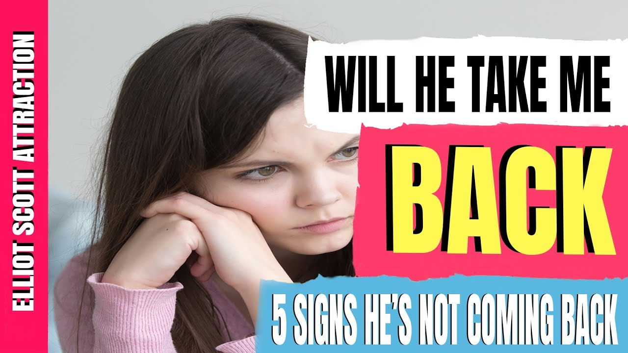 signs she will come back to you