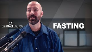 Sermon on the Mount (Part 6) Fasting | by Lex Meyer at the Grafted Church