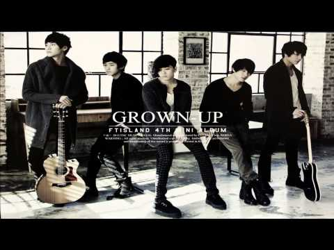 FTISLAND - GROWN UP [FULL ALBUM]