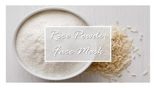 Asian Beauty: Rice powder face mask Thumbnail