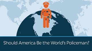 Should America be the World's Policeman?