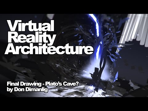 """VR Architecture Drawing: """"Final Drawing - Plato's Cave?"""" by Don Dimanlig"""