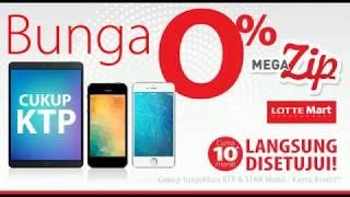 BUNGA 0% Mega ZIP