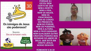 Catecismo para Crianças Pequenas - Pergunta 30