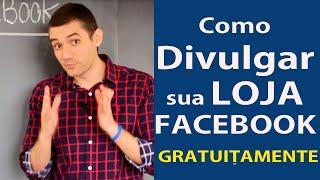Como Divulgar sua Loja Virtual Gratuitamente no Facebook thumbnail