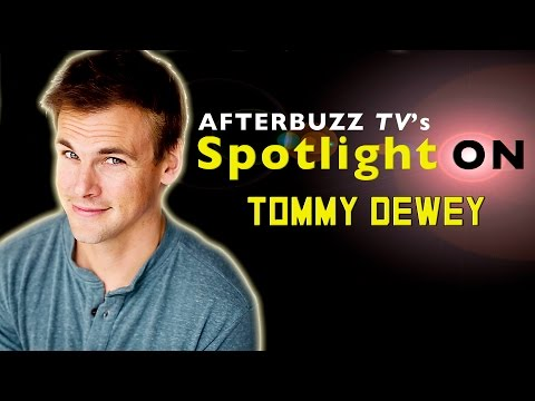 Tommy Dewey   AfterBuzz TV's Spotlight On