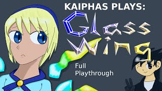 Kaiphas Plays: Glass Wing: Complete Playthrough