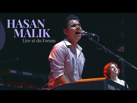 Hasan Malik - Live at du Forum 2017