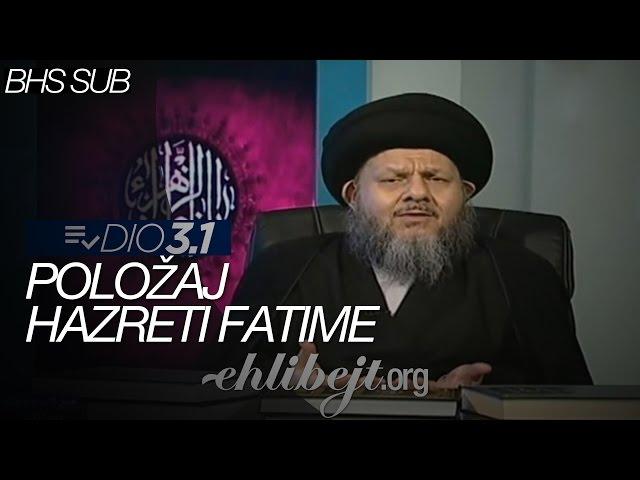 Položaj hazreti Fatime - dio 3.1 (Sejjid Kamal Al-Haydari)