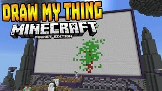DRAW MY THING in MCPE!!! - Brand New MiniGame - Minecraft PE (Pocket Edition)