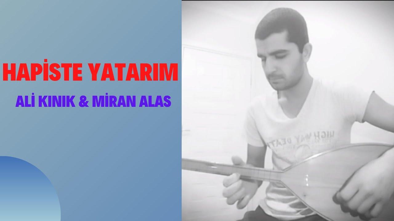 Miran Alas - Hapiste Yatarım (Bağlama Cover)