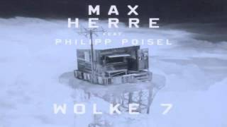Max Herre feat. Philipp Poisel - Wolke 7 (Official Video HD)